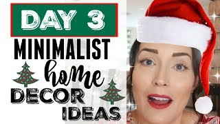 3rd DAY ● SIMPLE HOME DECOR IDEAS » WHOLE HOUSE YEARLY DECORATING » MINIMALIST HOME DECOR