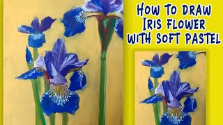 How to draw IRIS FLOWER | step by step Softpastel Drawing | requested from viewer screenshot 1