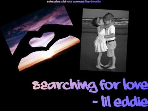 Searching for Love - Lil Eddie ft Mya...
