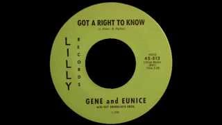Gene & Eunice - Got A Right To Know / Ever Lovin