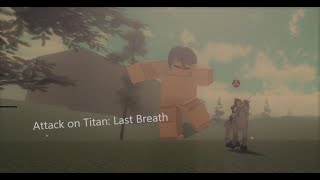 Attack On Titan Last Breath Roblox Roblox Attack On Titan Kill Giants With Swords In 1 Go Mp3 Muzik