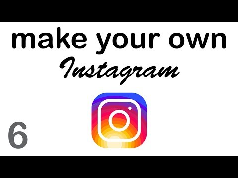 Make your Own Instagram - Photo Feed (6/10)