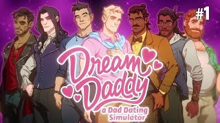 Twitch Livestream | Dream Daddy: A Dad Dating Simulator Part 1 [PC]