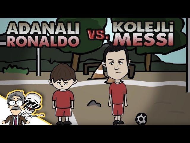 Adanal? Ronaldo vs. Kolejli Messi | Özcan Show