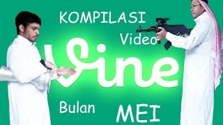 Vine Compilation May 2014 by Duo Harbatah - Kompilasi Video Vine Bulan Mei