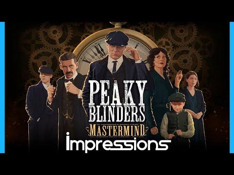 Peaky Blinders: Mastermind Impressions |