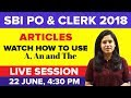 Articles- a, an & the- English Grammar. Live Session 19 For Government Exams SBI PO and SBI Clerk