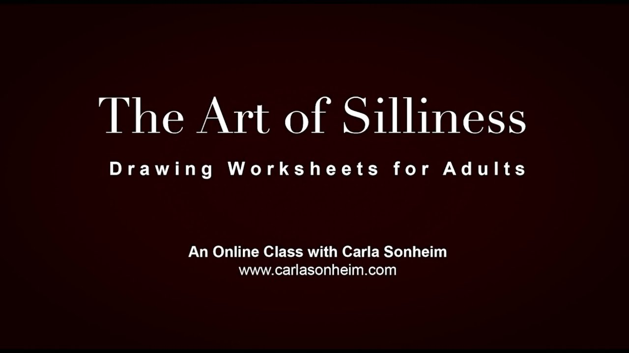 The Art Of Silliness Drawing Worksheets For Adults