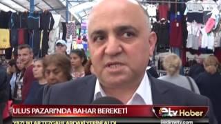 ULUS PAZARI'NDA BAHAR BEREKETİ