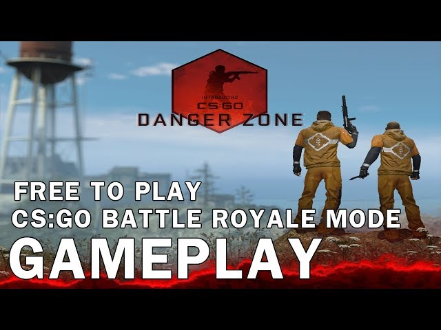 Counter Strike Global Offensive Danger Zone Gameplay CS:GO Battle Royale Mode Free To Play