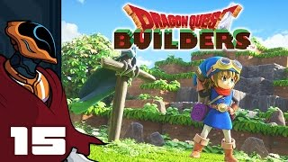 Let's Play Dragon Quest Builders - PS4 Gameplay Part 15 - The Other Side Of The Portal