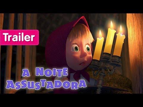 Masha e o Urso - A Noite Assustadora 🕯 (Trailer)