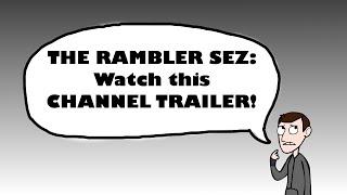 Alex the Rambler - Channel Trailer 2015