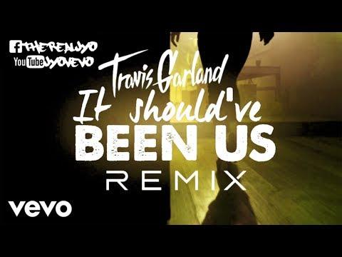 Travis Garland - Should've Been Us (J-Yo Remix)