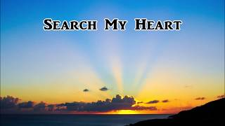 """Beautiful & Uplifting Gospel Song - """"Search My Heart"""" by Lifebreakthrough"""