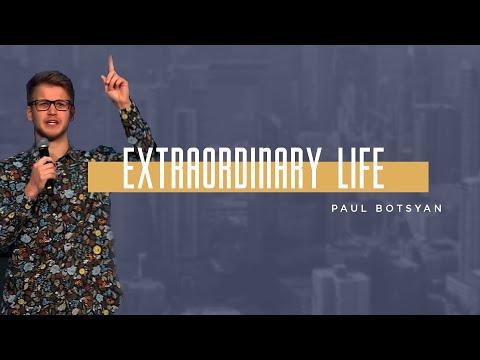 Download Extraordinary Life - Paul Botsyan | City Hill Church