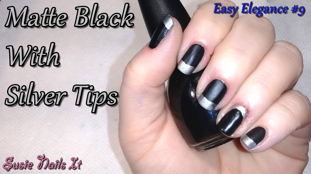 Easy Elegance 9 Matte Black And Silver Nail Art Design Youtube