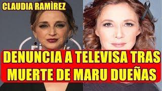 CLAUDIA RAMIREZ rompe el silencio y HACE un LLAMADO a TELEVISA tras LO SUCEDIDO con MARU DUEÑAS