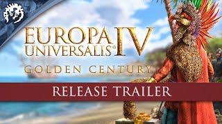 Europa Universalis IV: Golden Century - Release Trailer
