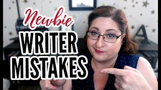 7 Common Mistakes New Writers Make