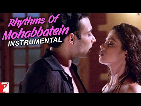 Rhythms Of Mohabbatein (Instrumental) - Song | Mohabbatein
