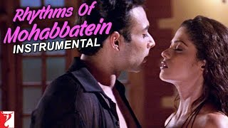 Rhythms Of Mohabbatein (Instrumental) - Song - Mohabbatein