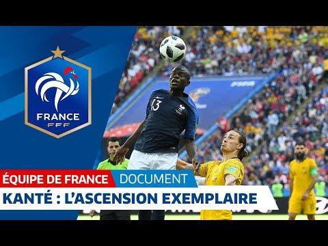 N'Golo Kanté, l'ascension exemplaire - Le document I FFF 2018