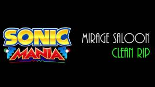 Sonic Mania OST | Mirage Saloon [CLEAN RIP]