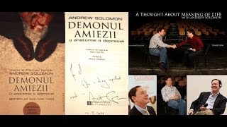 Andrew Solomon - A Thought About Meaning of Life