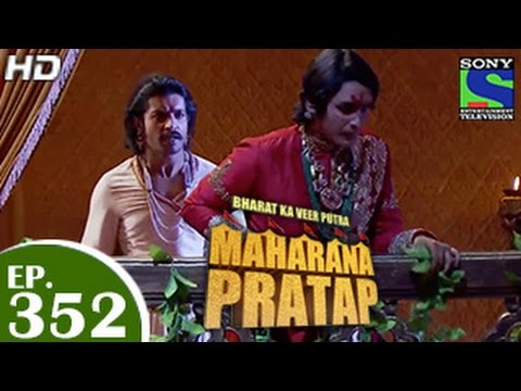 Bharat Ka Veer Putra Maharana Pratap - महाराणा प्रताप - Episode 352 ...