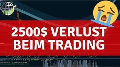CFD Trading: 2500$ verloren!😢
