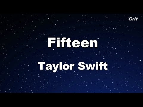 Fifteen - Taylor Swift Karaoke【No Guide Melody】