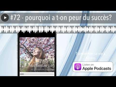 Download #72 - pourquoi a t-on peur du succès?