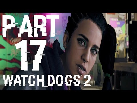 Watch Dogs 2 - PART 17 | Sitara's Informant | Hack Into The Barge | Steal Server Tower (PS4)