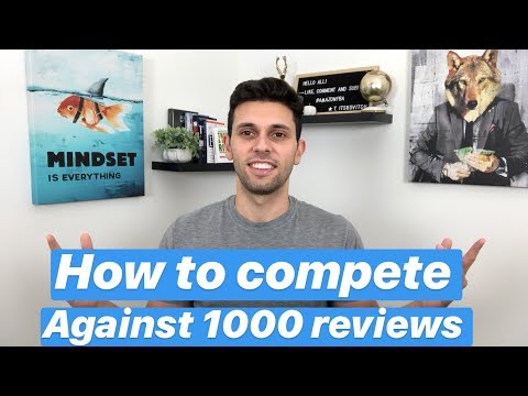 How To Beat Amazon FBA Sellers That Have 1000's Of Reviews