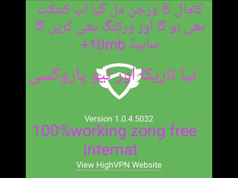 High Vpn Working New Proxy And Old Version 100%working Zong Speed 10mb