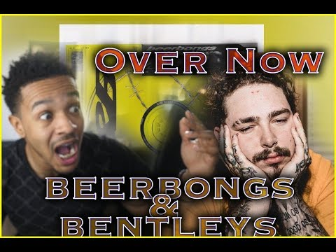 BEST TRACK!!! Post Malone - Over Now - Beerbongs & Bentleys - REACTION 🔥