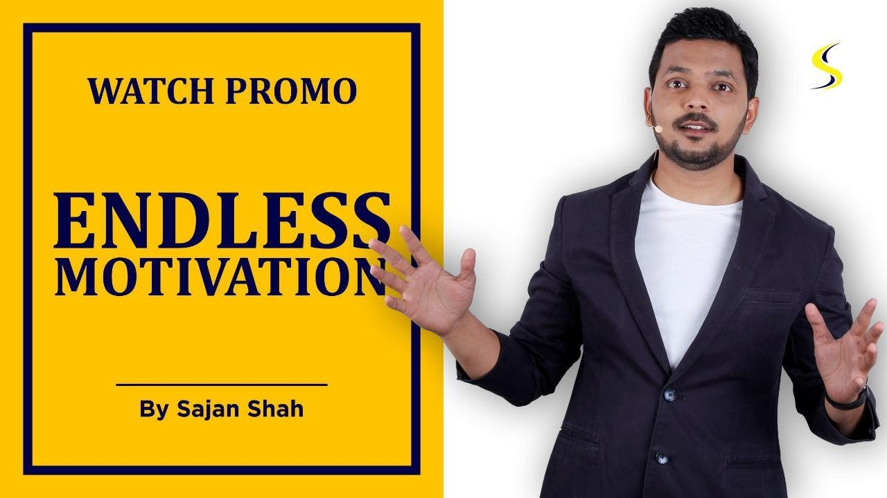 Endless Motivation Promo | Motivational Video in Hindi | by Sajan Shah