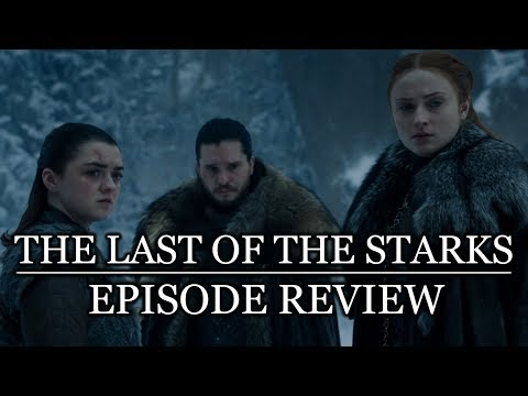 Game of Thrones   Season 8 Episode 4 'The Last of the Starks' Review