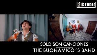 Sesiones RD Studio | Sólo Son Canciones - The Buonamico´s Band