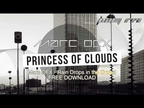 Marc OFX - Rain Drops in the Crowd