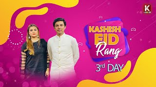 EID DAY 3rdTransmission   ON Kashish Tv