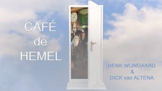 Henk Wijngaard - Café de Hemel (Officiële video)