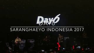 DAY6 - SEPARUH AKU ( cover ) @ SARANGHAEYO INDONESIA 2017 [ Fancam ] HQ
