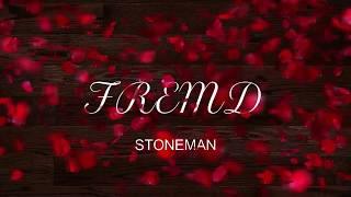 STONEMAN - Fremd (Lyric Video)