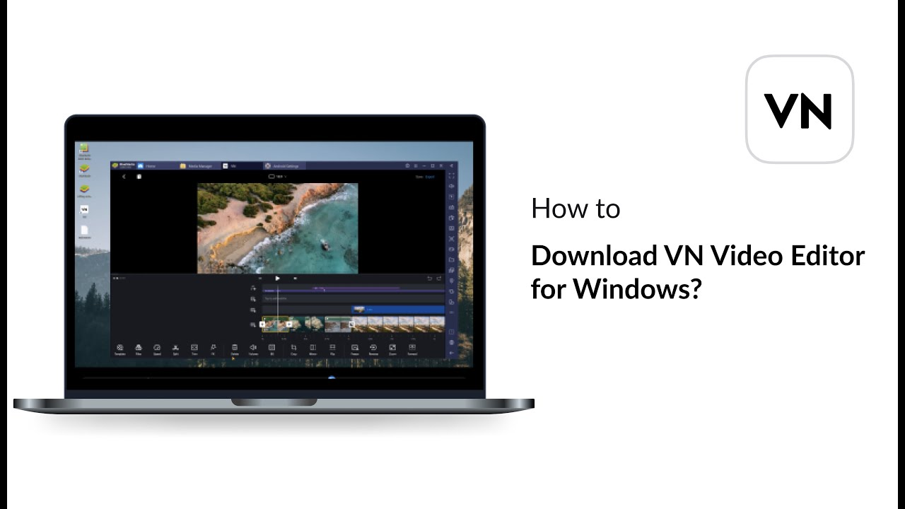 How to Download VN Video Editor for Windows?
