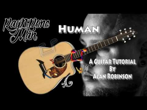 Human - Rag 'n' Bone Man - Acoustic Guitar Lesson (easy-ish)