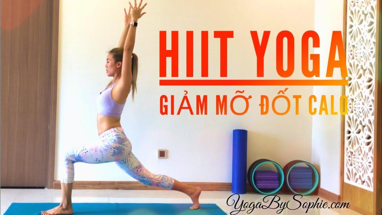 HIIT YOGA Bài 1  Siêu ĐỐT MỠ + GIẢM CÂN (30ph, All levels) | YogaBySophie.com