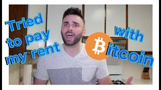 I Tried to Pay My Rent with Bitcoin!