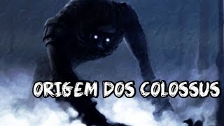 Shadow of the Colossus - ORIGEM DOS COLOSSUS!